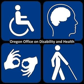 The Oregon Office on Disability and Health at OHSU